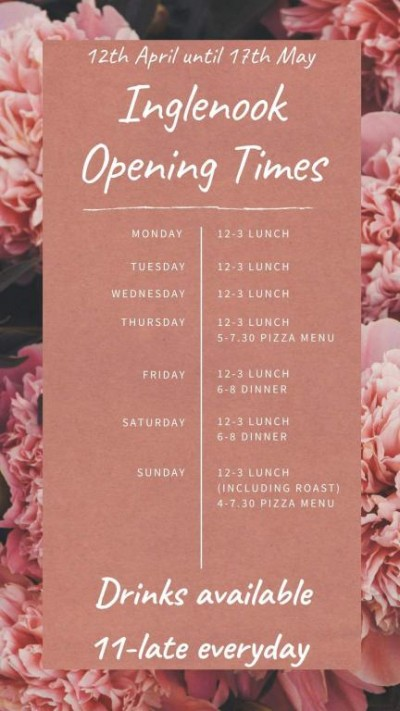 Opening Times 12th April until 17th May